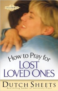 how-to-pray-for-lost-loved-ones