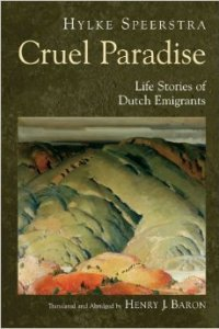 cruel-paradise-life-stories-of-dutch-emigrants