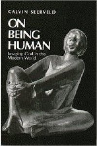 on-being-human-imaging-god-in-the-modern-world