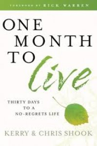 one-month-to-live-thirty-days-to-a-no-regrets-life
