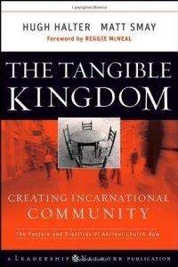 the-tangible-kingdom-creating-incarnational-community